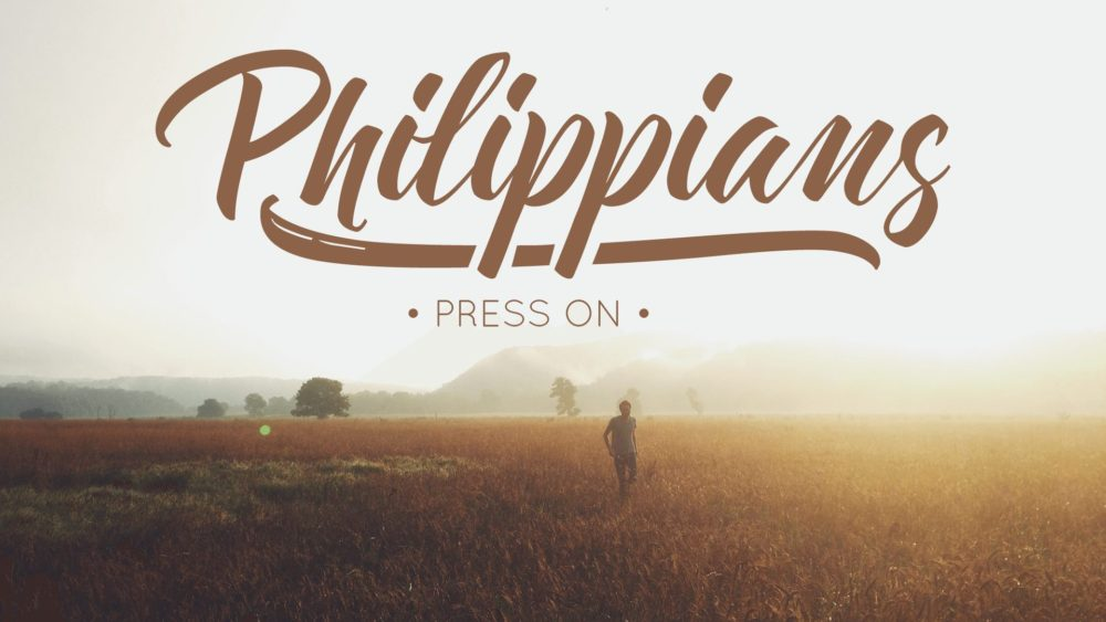 Philippians | Press On
